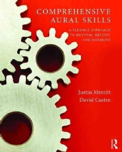 Comprehensive Aural Skills: A Flexible Approach to Rhythm, Melody, and Harmony (Paperback)