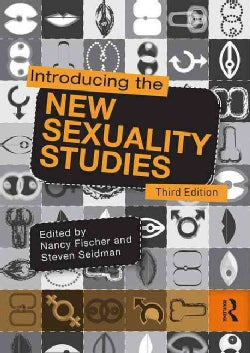 Introducing the New Sexuality Studies (Paperback)
