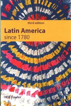 Latin America since 1780 (Paperback)