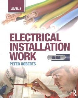 Electrical Installation Work, Level 3: EAL Edition (Paperback)