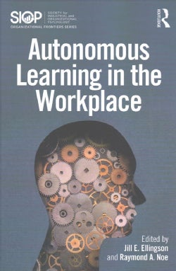 Autonomous Learning in the Workplace (Paperback)