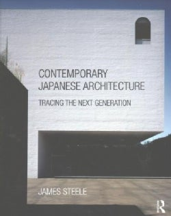 Contemporary Japanese Architecture: Tracing the Next Generation (Paperback)