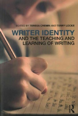 Writer Identity and the Teaching and Learning of Writing (Paperback)