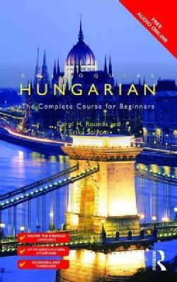 Colloquial Hungarian: The Complete Course for Beginners (Paperback)