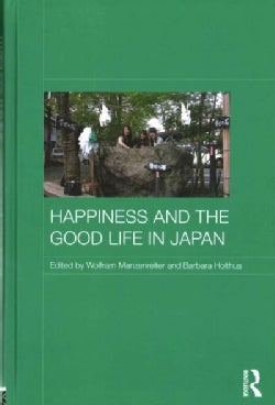 Happiness and the Good Life in Japan (Hardcover)