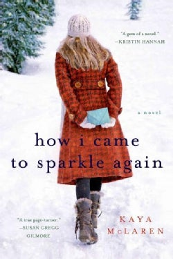 How I Came to Sparkle Again (Paperback)
