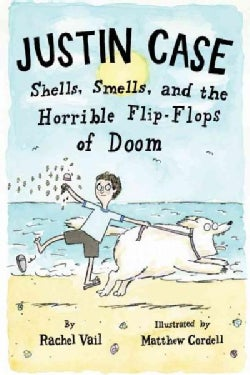 Shells, Smells, and the Horrible Flip-Flops of Doom (Hardcover)