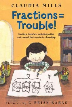 Fractions = Trouble! (Paperback)