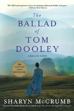 The Ballad of Tom Dooley (Paperback)