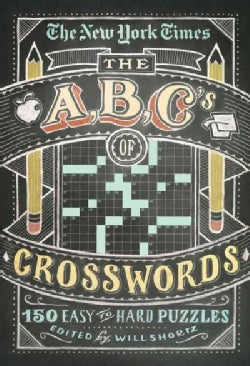The New York Times ABCs of Crosswords: 200 Easy to Hard Puzzles (Paperback)