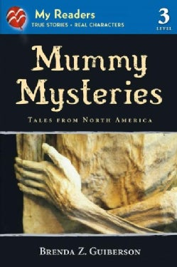 Mummy Mysteries: Tales from North America (Paperback)