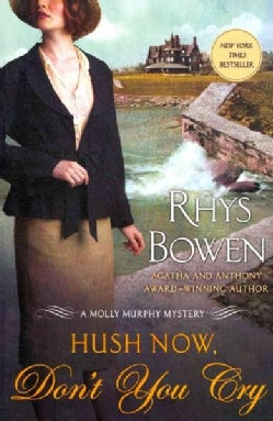 Hush Now, Don't You Cry (Paperback)