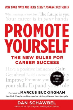 Promote Yourself: The New Rules for Career Success (Paperback)