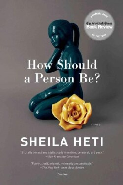 How Should a Person Be? (Paperback)