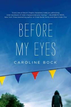 Before My Eyes (Paperback)
