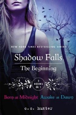 Shadow Falls: The Beginning: Born at Midnight and Awake at Dawn (Paperback)