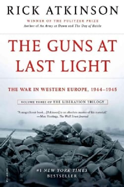The Guns at Last Light: The War in Western Europe, 1944-1945 (Paperback)