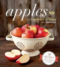 Apples: From Harvest to Table (Hardcover)