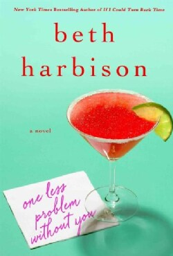 One Less Problem Without You (Hardcover)