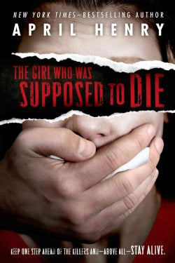 The Girl Who Was Supposed to Die (Paperback)