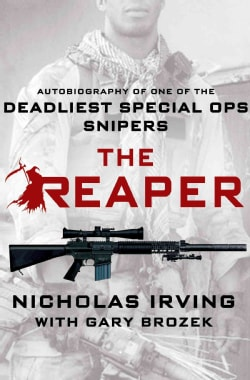 The Reaper: Autobiography of One of the Deadliest Special Ops Snipers (Hardcover)