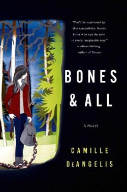 Bones & All (Hardcover)