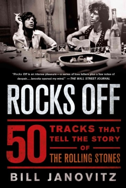 Rocks Off: 50 Tracks That Tell the Story of the Rolling Stones (Paperback)