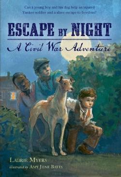 Escape by Night: A Civil War Adventure (Paperback)