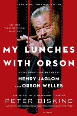 My Lunches with Orson: Conversations Between Henry Jaglom and Orson Welles (Paperback)