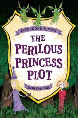 The Perilous Princess Plot (Paperback)