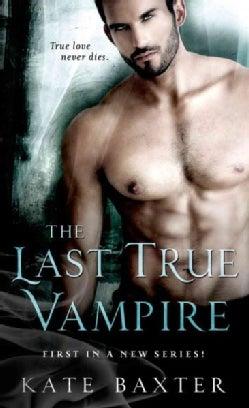 The Last True Vampire (Paperback)