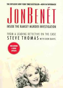 Jonbenet: Inside the Ramsey Murder Investigation (Paperback)