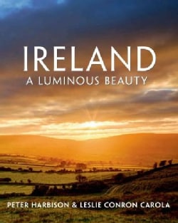 Ireland: A Luminous Beauty (Hardcover)