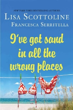 I've Got Sand in All the Wrong Places (Paperback)
