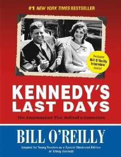 Kennedy's Last Days: The Assassination That Defined a Generation (Paperback)