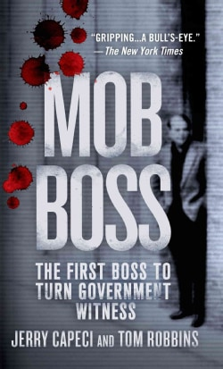 Mob Boss: The Life of Little Al D'Arco, The Man Who Brought Down the Mafia (Paperback)