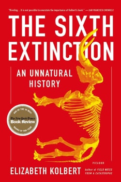 The Sixth Extinction: An Unnatural History (Paperback)
