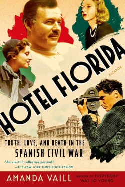 Hotel Florida: Truth, Love, and Death in the Spanish Civil War (Paperback)