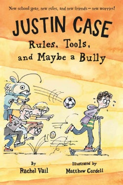 Rules, Tools, and Maybe a Bully (Paperback)