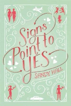 Signs Point to Yes (Paperback)