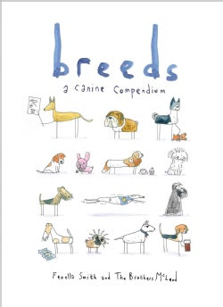 Breeds: A Canine Compendium (Hardcover)