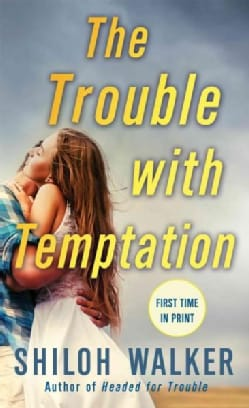 The Trouble with Temptation (Paperback)