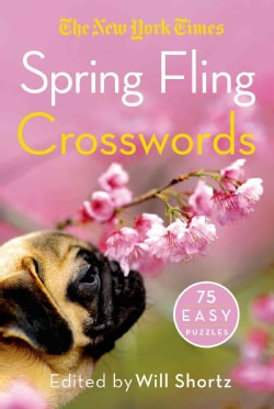 The New York Times Spring Fling Crosswords: 75 Easy Puzzles (Paperback)
