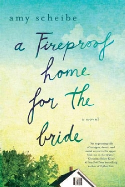 A Fireproof Home for the Bride (Paperback)
