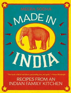 Made in India: Recipes from an Indian Family Kitchen (Hardcover)