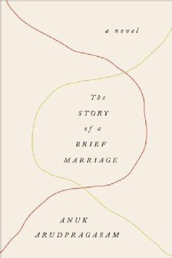 The Story of a Brief Marriage (Hardcover)