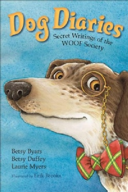 Dog Diaries: Secret Writings of the Woof Society (Paperback)