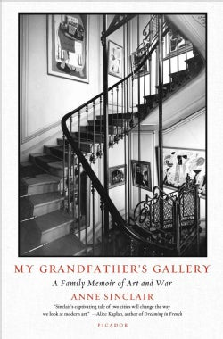 My Grandfather's Gallery: A Family Memoir of Art and War (Paperback)