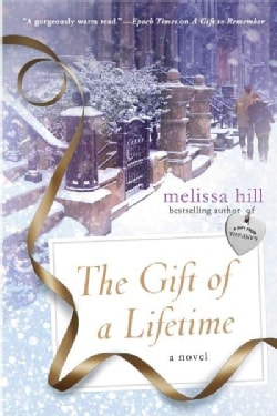 The Gift of a Lifetime (Paperback)