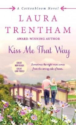 Kiss Me That Way (Paperback)
